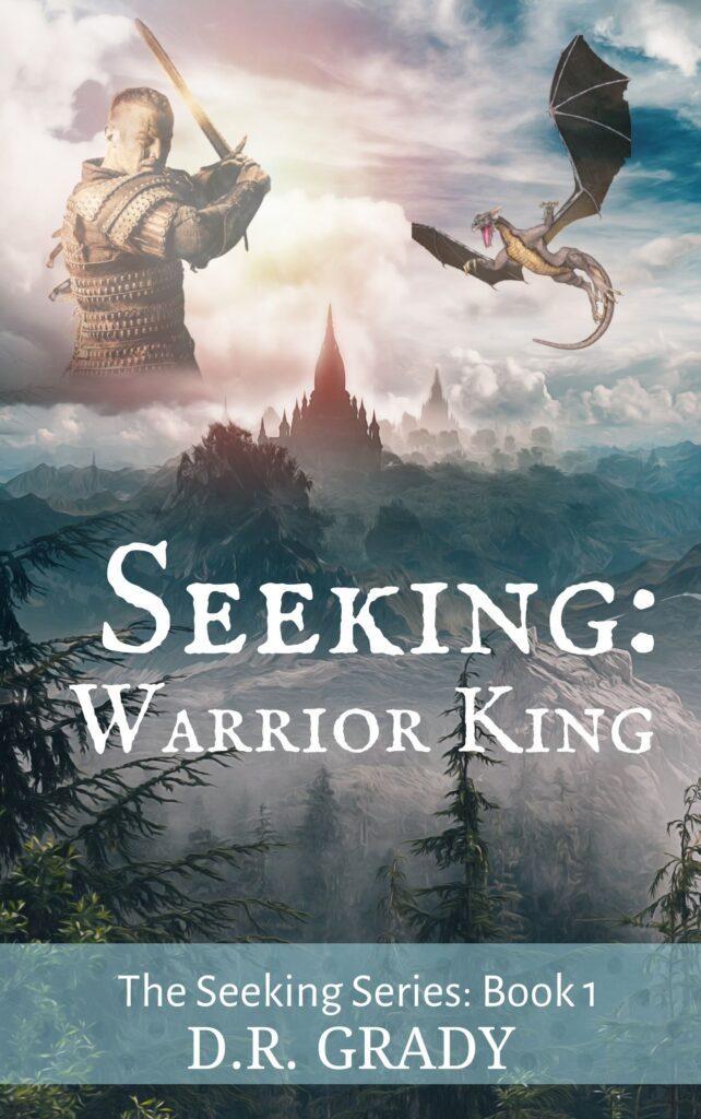 Book Cover: Seeking: Warrior King